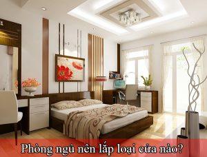 cửa phòng ngủ nên lắp loại nào